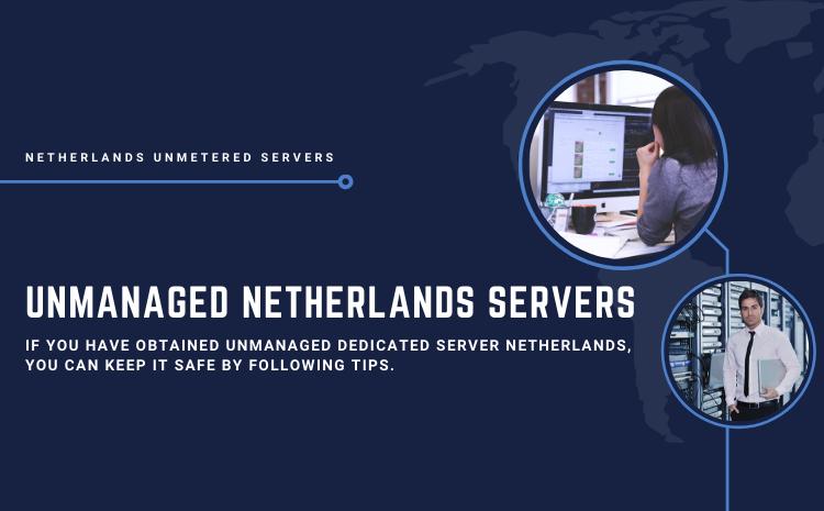 unmanaged Netherlands servers